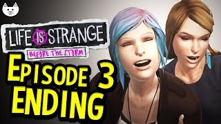 Life Is Strange Before The Storm ENDING - Episode 3 - THE ENDING THEIR STORY - Gameplay End
