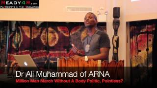 Million Man March Without a Body Politic, Effective? Dr Ali Muhammad