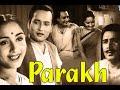 Parakh (1960) Evergreen Songs