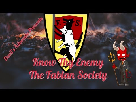 Know Thy Enemy: The Fabian Society, Part 1