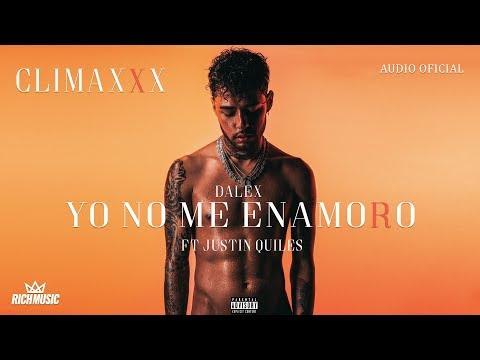 Dalex – Yo No Me Enamoro (Letra) ft. Justin Quiles