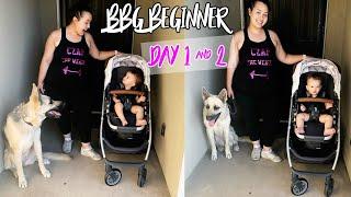 BBG Beginner - Day 1 & 2   Weight Loss Journey 2019