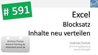 Excel # 591 - Blocksatz - Text aus mehreren Zeilen neu verteilen