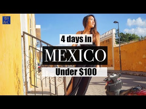 Yucatan Getaway UNDER $100: The ULTIMATE Budget Travel Show