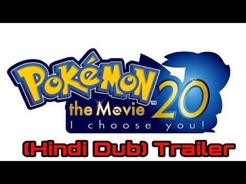 Pokémon The Movie 20th I Choose You Trailer Hindi Dubbed Youtube