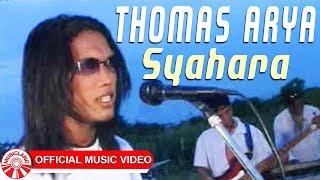 Download Thomas Arya - Syahara [Official Music Video]