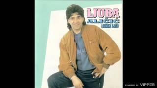 Ljuba Alicic - Kao reku talasi - (Audio 1996)