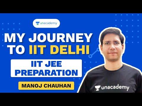 My Journey to IIT Delhi | MC Sir | IIT JEE Preparation | Unacademy Accelerate