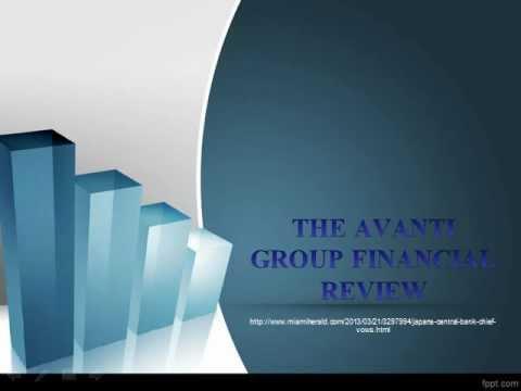 JAPANS SENTRALBANK SJEF LØFTER Å AVSLUTTE DEFLASJON, the avanti group financial review
