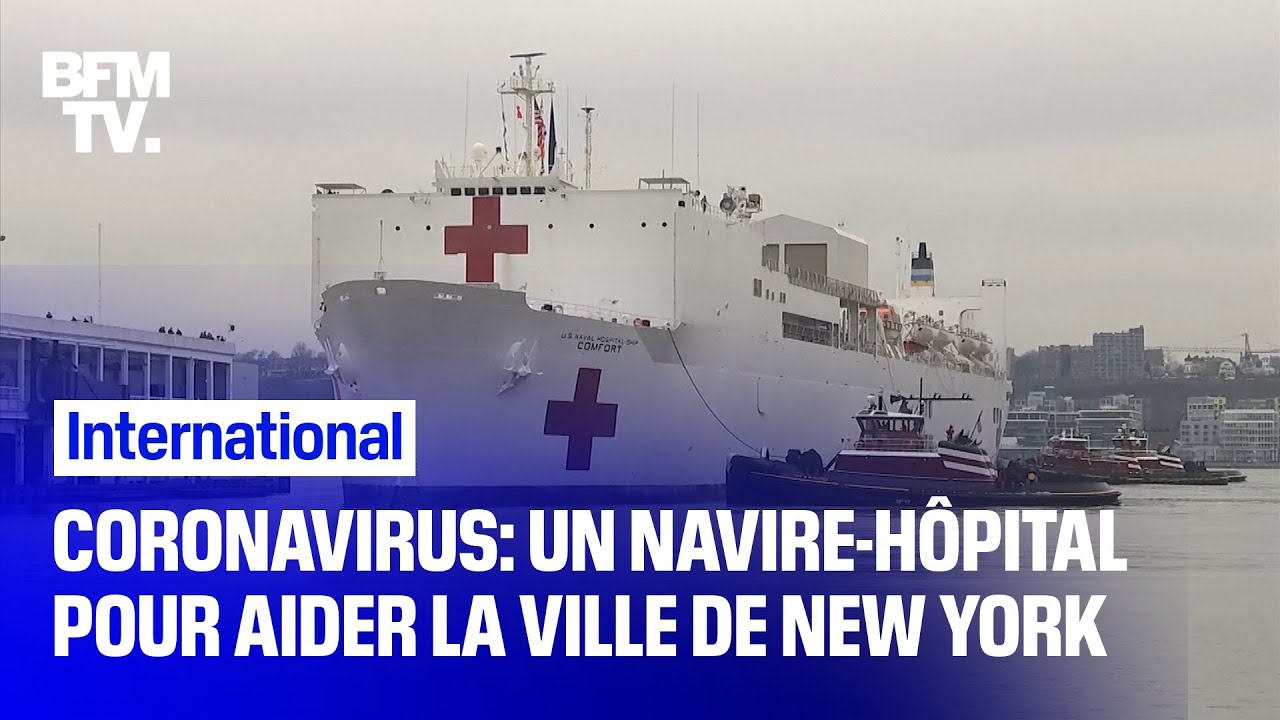 Coronavirus: un navire-hôpital militaire déployé pour aider la ville de New York face à l'épidé