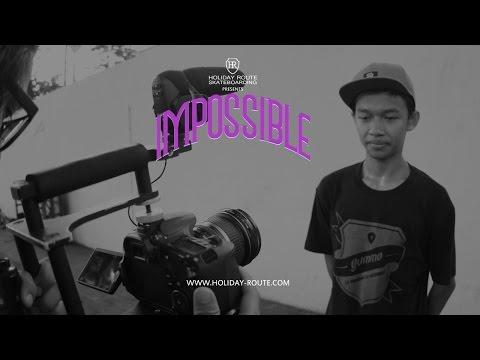 Impossible Video - Ahmad Fathin