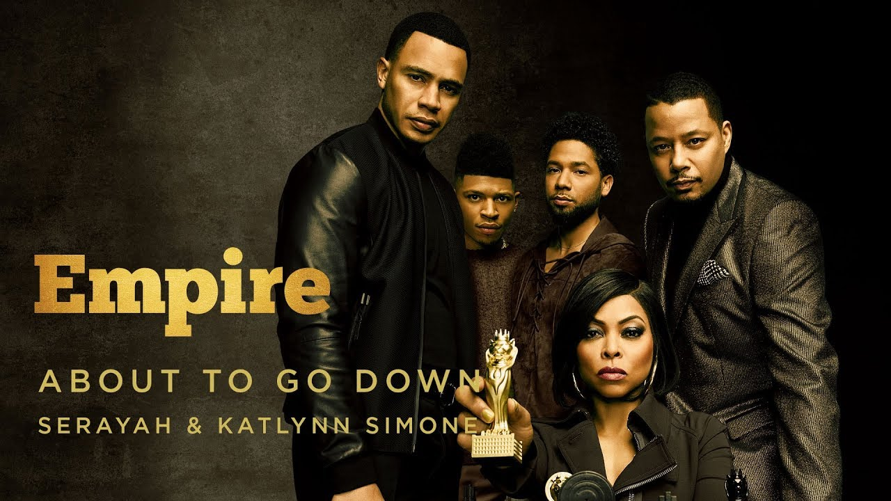 Empire - About To Go Down
