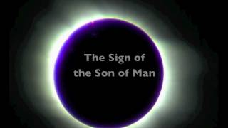 The Sign of the Son of Man