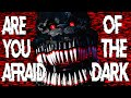 [FNAF SFM SONG] Are You Afraid of the Dark (Five Nights at Freddy's Animation)