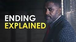 Luther: Season 5: Ending Explained + Season 6 News [S5 Episode 4 Spoiler Talk]