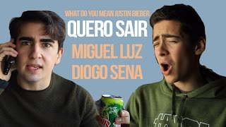 Quero Sair Feat. Diogo Sena (What Do You Mean - Justin Bieber)