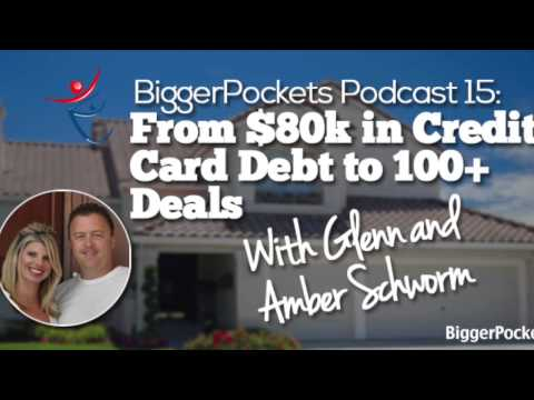 From $80k in Credit Card Debt to 100+ Deals with Glenn and Amber Schworm | BP Podcast 15