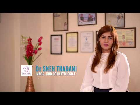 Dr Sneh Thadani- Causes and Treatment of Acne