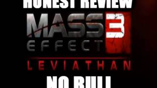 LEVIATHAN DLC HONEST REVIEW - Mass Effect 3 (SPOILERS)