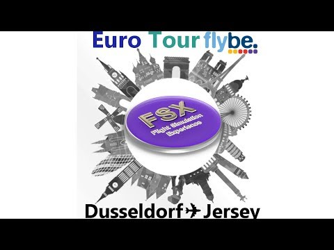 [IVAO] [EuroTour Flybe] Leg01 - Bombardier Q400 | Dusseldorf ✈ Jersey