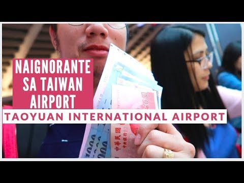 TAIWAN TAOYUAN INTERNATIONAL AIRPORT GUIDE | KUMUHA NG POCKET WIFI, EASYCARD, MONEY CHANGER etc