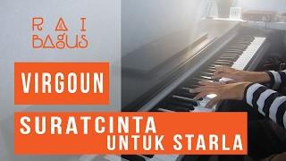 Virgoun - Surat Cinta Untuk Starla Piano Cover
