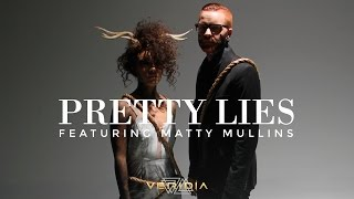 "VERIDIA // ""Pretty Lies"" feat. Matty Mullins [official music video]"