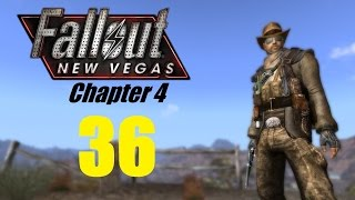 FALLOUT NEW VEGAS (Chapter 4) #36 | Let's Play