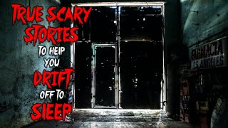 True Scary Stories To Help You Drift Off To Sleep | Lets Not Meet Horror Stories | Volume 15