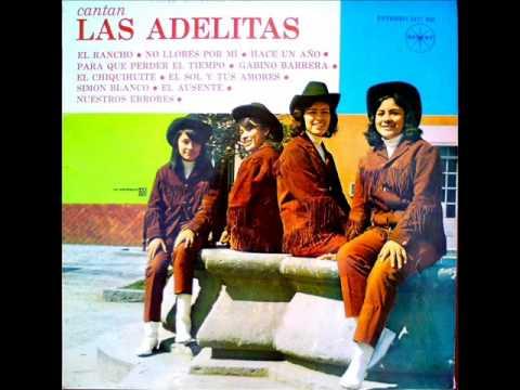 LAS ADELITAS - NO LLORES POR MI.
