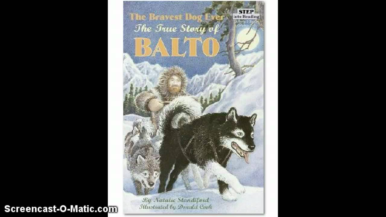 Bravest Chicken Ever: The Bravest Dog Ever The True Story Of Balto