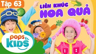 ????????????Mầm Chồi Lá Tập 63 - Liên Khúc Hoa Quả | Nhạc Thiếu Nhi Cho Bé | Vietnamese Songs For Kids