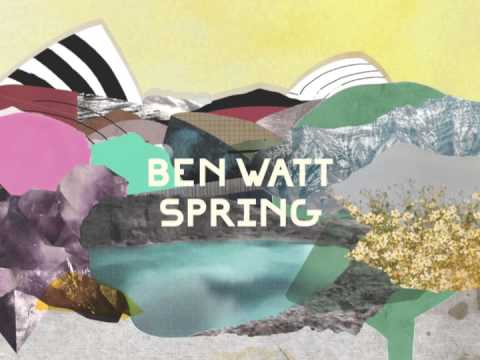 Ben Watt / 'Spring' (Official Audio)