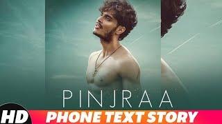 Iphone Text Story|Pinjraa | Gurnazar | Jaani | B Praak | Releasing On 21st November 2018