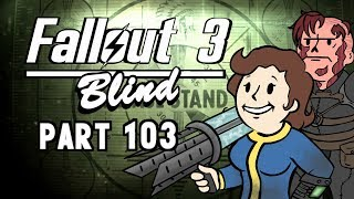 Let's Play Fallout 3 - Blind | Part 103, Preset Target 05