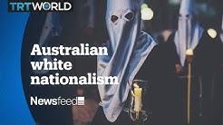 NewsFeed – Australian white nationalism