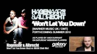 Hagenaar & Albrecht - Won't Let You Down [Warner UK / OMT] EXCLUSIVE PROMO