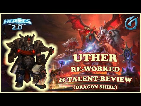 Grubby | Heroes of the Storm 2.0 - Uther Re-Worked - & Talent Review - Dragon Shire