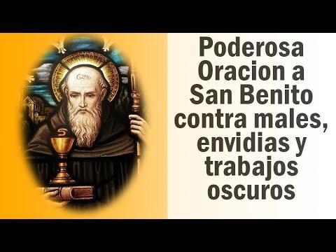 Oracion a San Benito contra males, envidias y trabajos oscuros