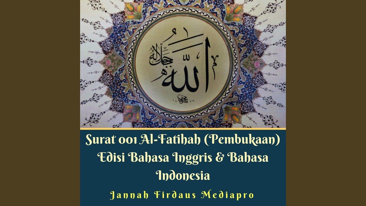 Surat 001 Al Fatihah Edisi Terjemahan Bahasa Indonesia