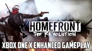 Homefront: The Revolution | Xbox One X Enhanced Gameplay (2160p)