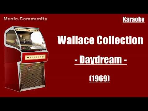 Karaoke - Wallace Collection - Daydream (1969)