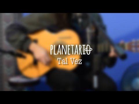 Planetario - Tal Vez (El Amplificador)