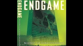 Краят - план за глобално поробване БГ субтитри Endgame - Blueprint for Global Enslavement 2007