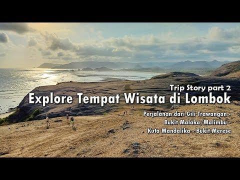 explore-tempat-wisata-di-lombok-part-2-:-perjalanan-dari-gili-trawangan---kuta-mandalika---merese