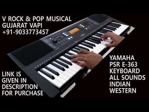 YAMAHA PSR E-363 SOUNDS ( V ROCK & POP MUSICAL VAPI)