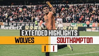 Raul Jimenez rescues a point!   Wolves 1-1 Southampton   Extended Highlights