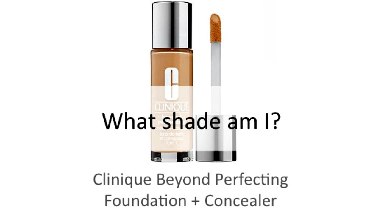 Find Your Shade | Clinique Beyond Perfecting Foundation + Concealer