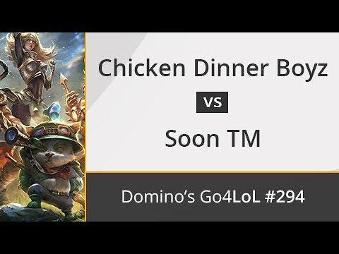 Chicken Dinner Boyz vs. Soon TM - R32 - Domino's Go4LoL #294