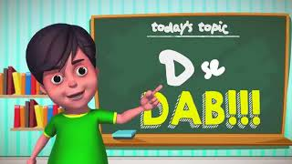 "V2 of Nick India but every time the boy says ""dab"" it gets bass boosted"